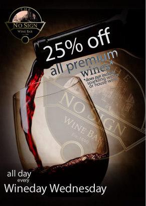 Wine Day Wednesday – 25% off All Premium Wines