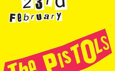 The Pistols (Sex Pistols Tribute) | February 23rd