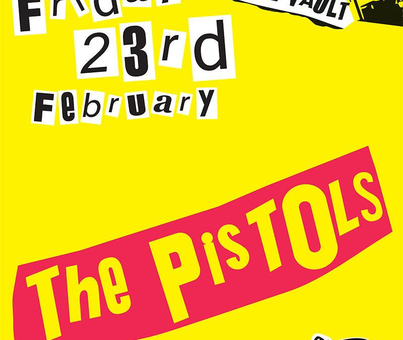 The Pistols (Sex Pistols Tribute)   February 23rd